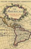 The Americas - The History of a Hemisphere