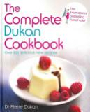 The Complete Dukan Cookbook - Ovre 300 Delicious Recipes