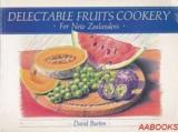 Delectable Fruits Cookery for New Zealanders