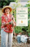 A Green Granny's Garden - A Year of the Good Life in Grey Lynn - The Confessions of a Novice Urban Gardener