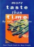More Taste than Time - Fast Track Food for Busy People