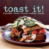 Toast It! - Bruschetta, Brioche, Crostini, Ciabatta, Focaccia