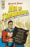 Men of Tomorrow - The True Story of the Birth of the Superheroes