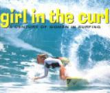 Girl in the Curl - A Century of Women in Surfing