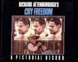 Richard Attenborough's Cry Freedom - A Pictorial Record