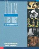 Film History: An Introduction (First Edition)