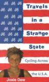 Travels in a Strange State - Cycling Across the USA