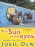 The Sun in my Eyes - Two-Wheeling East