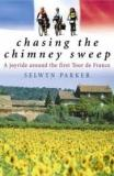 Chasing the Chimney Sweep - A Joyride Around the First Tour De France