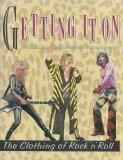 Getting It On - the clothing of Rock 'n' Roll