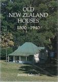 Old New Zealand Houses 1800-1940