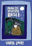 From the Wistria Bush