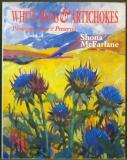 White Moas & Artichokes - Paintings, Prose & Preserves