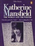 Katherine Mansfield - The Woman and the Writer