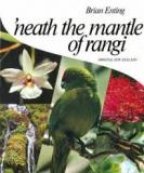 'Neath the Mantle of Rangi