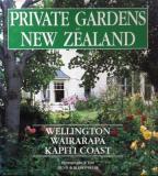 Private Gardens of New Zealand - Wellington, Wairarapa, Kapiti Coast