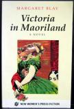 Victoria in Maoriland  A Novel