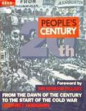 People's Century - From the Dawn of the Century to the Start of the Cold War