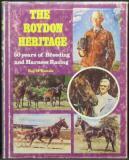 The Roydon Heritage: 50 Uears of Breeding & Harness Racing