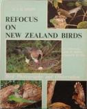 Refocus on New Zealand Birds