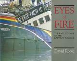 Eyes of Fire - The Last Yoyage of the Rainbow Warrior