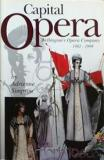 Capital Opera: Wellington's Opera Company 1982 - 1999