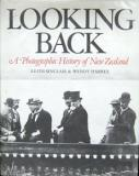 Looking Back - A Photographic History of New Zealand