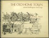 The Old Home Town - Some Wellington Drawings