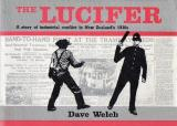 The Lucifer - A Story of Industrial Conflict in New Zealand's 1930s