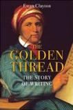 The Golden Thread - The Story of Writing