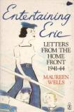 Entertaining Eric - Letters from the Home Front 1941-1944