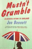 Mustn't Grumble - An Accidental Return to England