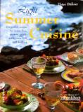 Light Summer Cuisine - The Perfect Recipes for Sunny Days, Starters, Salads, Pasta, Meat, Fish and Pudding