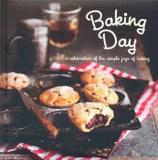 Baking Day - A Celebration of the Simple Joys of Baking
