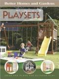 Playsets - Better Homes and Gardens - Ideas and Pland for Outdoor Play