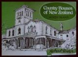 Country Houses of New Zealand - North Island