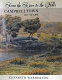 From the River to the Hills - Campbelltown 150 Years