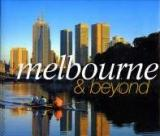 Melbourne and Beyond