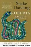 Snake Dancing - Part Two of Snake Dreaming - Autobiography of a Black Woman