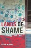 Lands of Shame - Aboriginal and Torres Strait Islander 'Homelands' in Transition