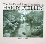 The Far-Famed Blue Mountains of Harry Phillips