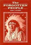 The Forgotten People - The Story of the Fort Berthold Indian Mission 1876-1985