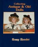 Collecting Antique and Old Dolls