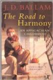 The Road to Harmony - An Appalachian Childhood