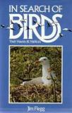 In Search of Birds - Their Haunts and Habitats