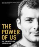 The Power of Us - New Zealanders who Dare to Dream