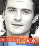 Orlando Bloom - The Amazing True Story of Britain's Hottest New Star