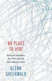 No Place to Hide - Edward Snowden, the NSA and the Surveillance State