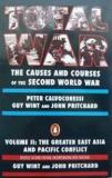 Total War - The Causes and Courses of the Second World War - Volume II - The Greater East Asia and Pacific Conflict