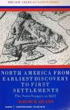 North America from Earliest Discovery to First Settlemens - The Norse Voyages to 1612 - The New American Nation Series